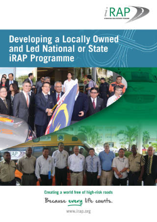 Developing a Locally Owned and Led National or State iRAP Programme