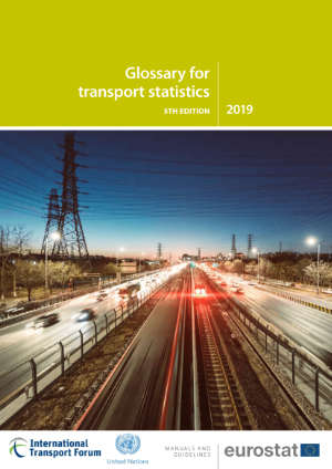 Glossary for Transport Statistics: 5th Edition