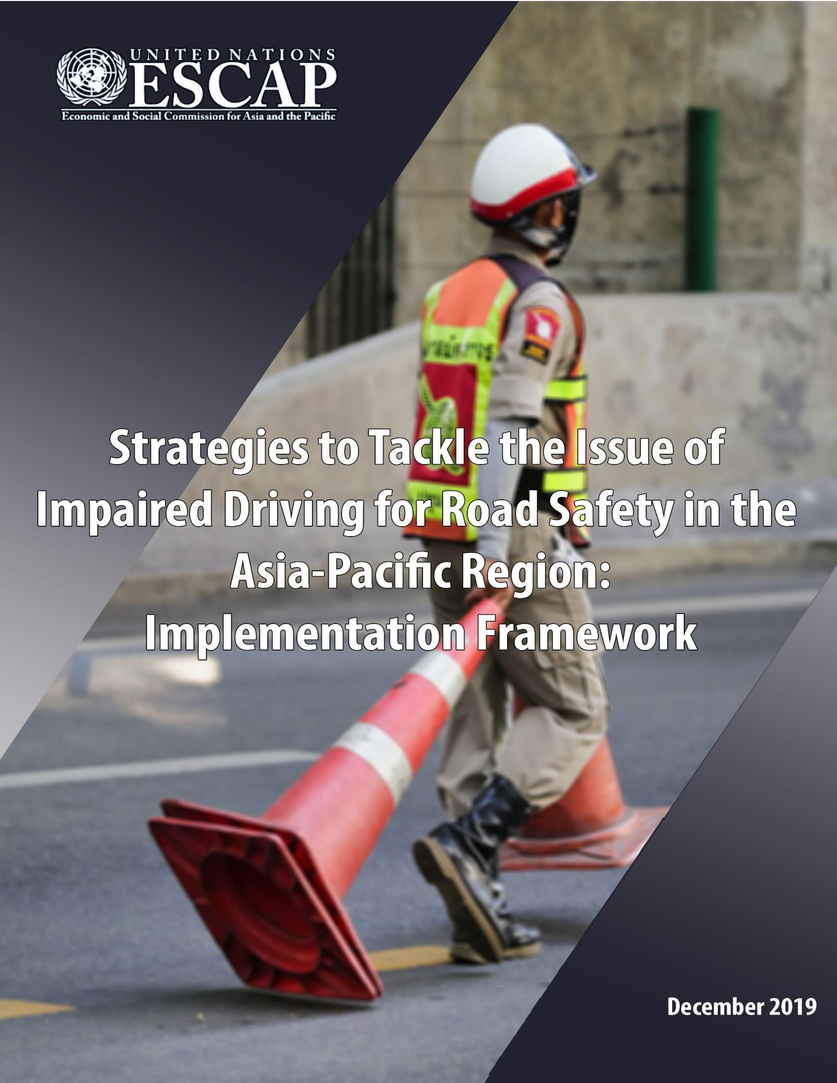 Strategies to Tackle the Issue of Impaired Driving for Road Safety in the Asia-Pacific Region: Implementation Framework