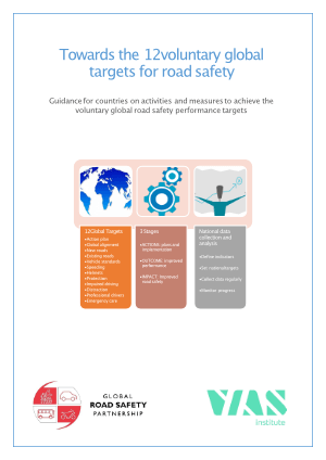 Towards the 12 voluntary global targets for road safety: Guidance for countries on activities and measures to achieve the voluntary global road safety performance targets